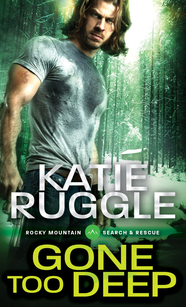 Rocky Mountain Search & Rescue Series Book #3: <i>Gone Too Deep</i>