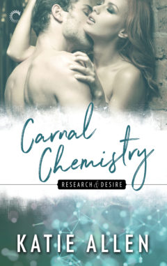 <i>Carnal Chemistry</i> (Research & Desire book #3): Available September 2017