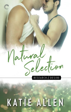 <i>Natural Selection</i> (Research & Desire book #2): Available August 2017