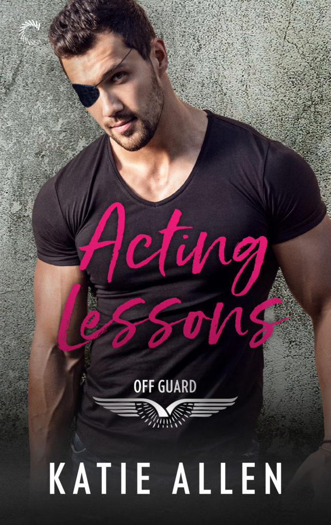 <i>Acting Lessons</i> (Off Guard series Book #1)